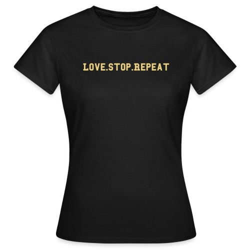 Love.Stop.Repeat Girl's Choc Shirt Retro Logo - Women's T-Shirt