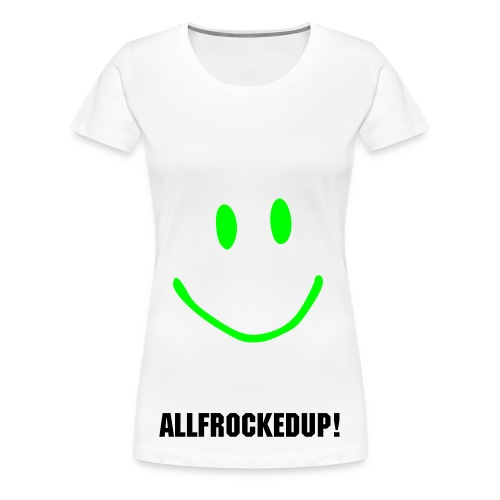 all frocked up one. - Women's Premium T-Shirt
