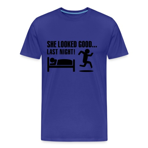 she looked good last nite - Men's Premium T-Shirt