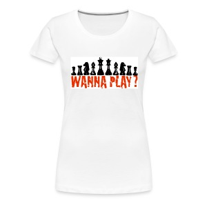 wanna play? - Vrouwen Premium T-shirt