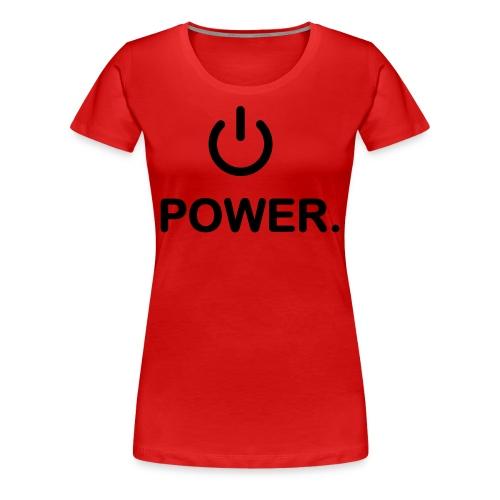 power - Vrouwen Premium T-shirt