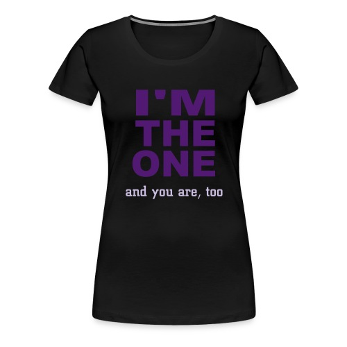 We are the ones - Maglietta Premium da donna