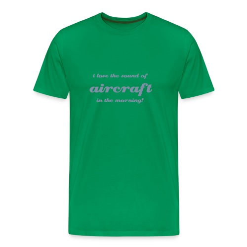 I love the sound of aircraft... - Men's Premium T-Shirt