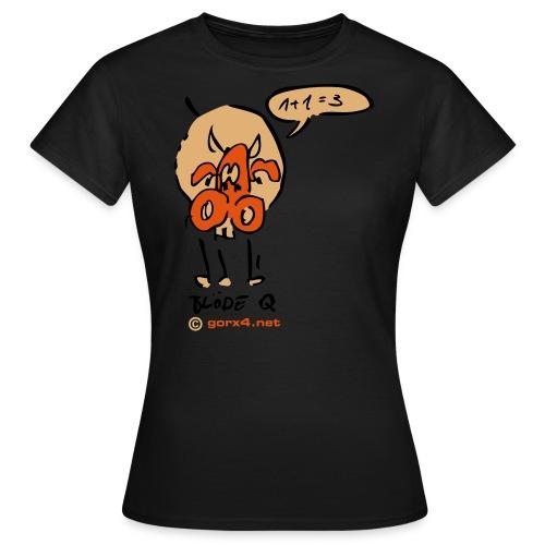 Blöde bunte Kuh Q girl - Frauen T-Shirt