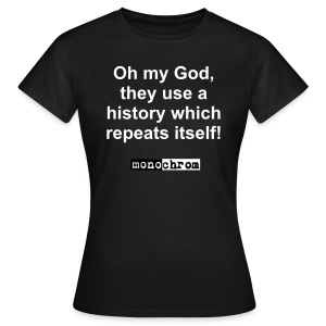 Oh my God - weiss - wmn - Women's T-Shirt