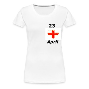 ST GEORGES DAY - Women's Premium T-Shirt