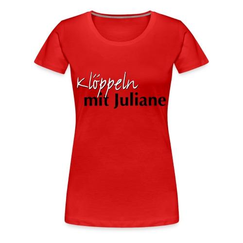 Klöppeln mit Juliane Logo - Frauen Premium T-Shirt