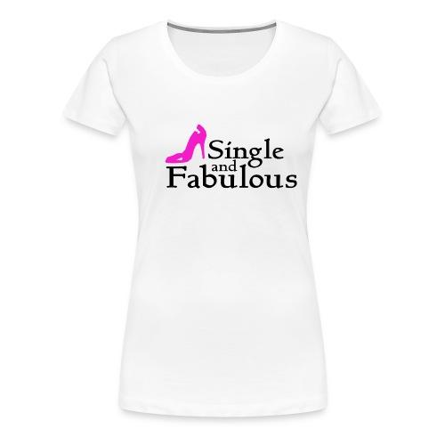 fab & single white tshirt - Women's Premium T-Shirt