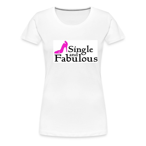 fab & single white tshirt - Women's Premium T-Shirt
