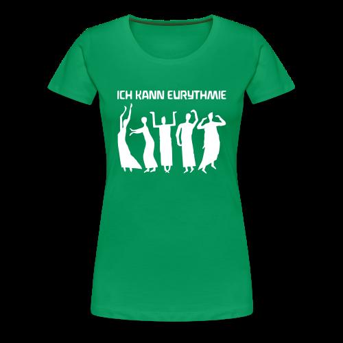 ICH KANN EURYTHMIE - Women's Premium T-Shirt