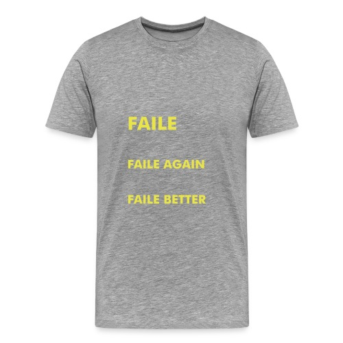 FAILED BIG - Men's Premium T-Shirt