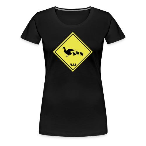 F.L.A.P Les Canards - T-shirt Premium Femme