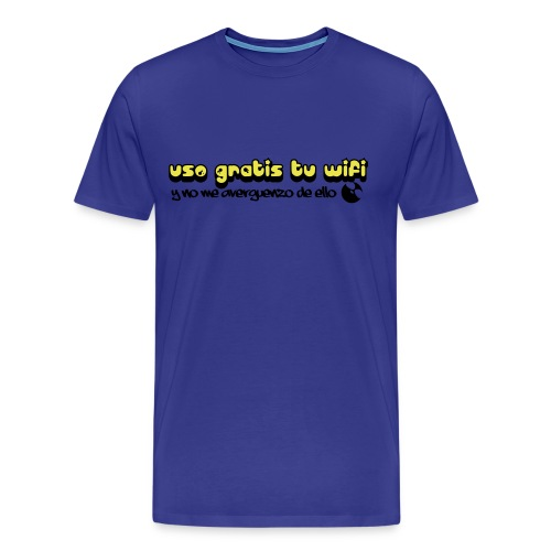 Uso gratis tu wifi y no me averguenzo de ello - Camiseta premium hombre