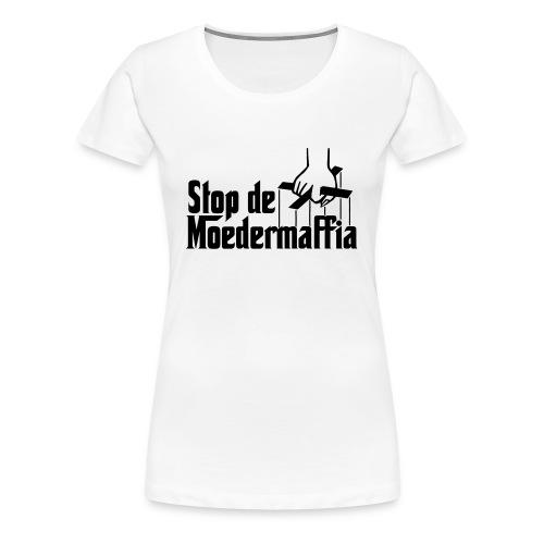 Girlie: Moedermaffia - Vrouwen Premium T-shirt