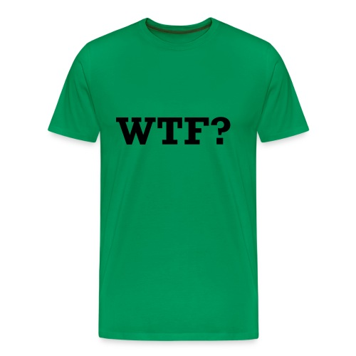 T-Shirt WTF - Men's Premium T-Shirt