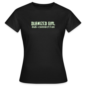 Lady fit dubwized - Women's T-Shirt