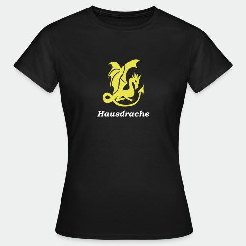 Hausdrache - Frauen T-Shirt
