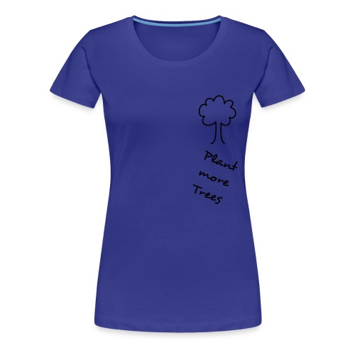 Stand up for Trees - Vrouwen Premium T-shirt
