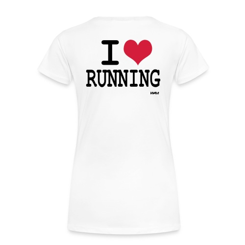 I love Running  ! - T-shirt Premium Femme