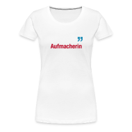 T-Shirts ~ Frauen Premium T-Shirt ~ Aufmacherin