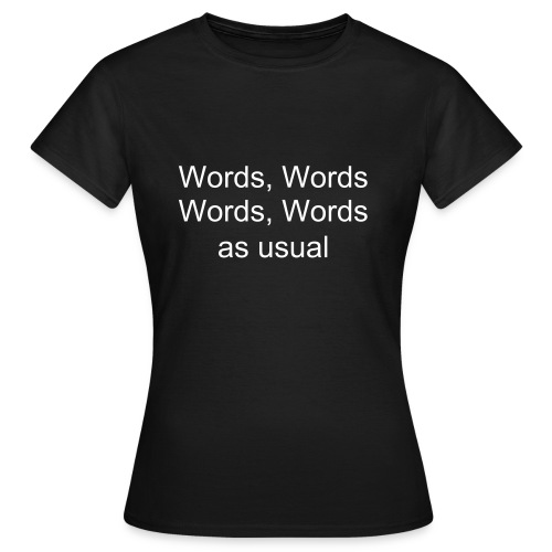 Words by Shakespeare - Vrouwen T-shirt