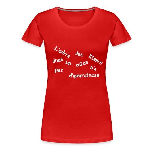 ordre des lettres - T-shirt Premium Femme
