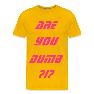 R U Dumb? - Men's Premium T-Shirt