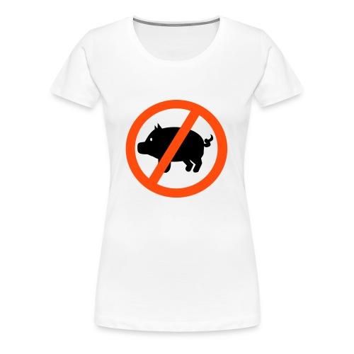 012: Womens White Don't Eat Pigs T-Shirt - Women's Premium T-Shirt