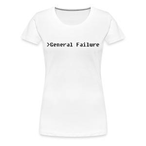 General failure - Women's Premium T-Shirt