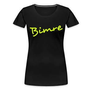 Bimre Shirt Girls - Vrouwen Premium T-shirt