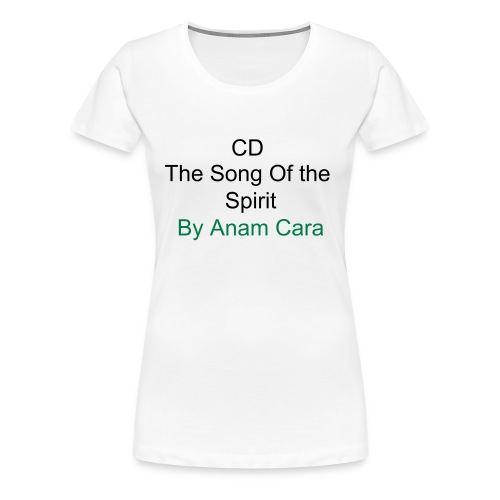 Celtic Music - Anam Cara Soul Friend  - Women's Premium T-Shirt