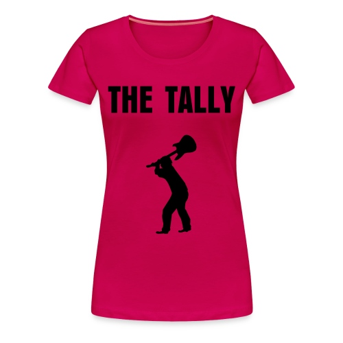 THE TALLY, GIRLIE T-SHIRT. - Women's Premium T-Shirt