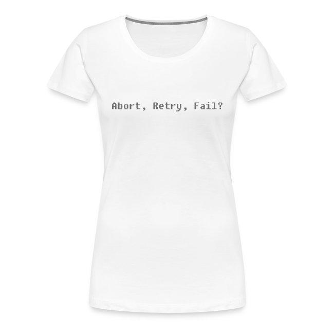 Abort, Retry, Fail ?