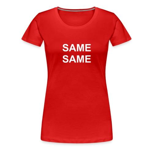 Über dem Wort steht die Tat. über der Tat steht der Gedanke - Frauen Premium T-Shirt