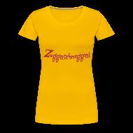 T-Shirts ~ Frauen Premium T-Shirt ~ Bayrische Zuckerschnecke