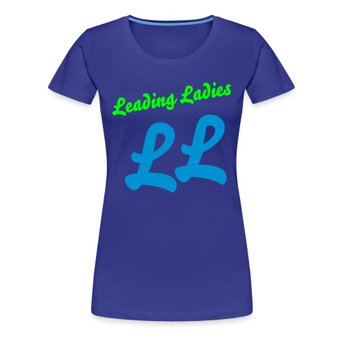 Leading Ladies - Women's Premium T-Shirt
