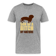 T-Shirts ~ Men's Premium T-Shirt ~ Mens 'Son of a B*tch By Nature' T-Shirt