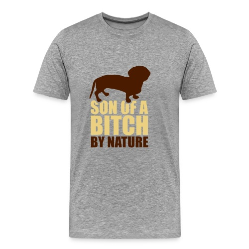 Mens 'Son of a B*tch By Nature' T-Shirt - Men's Premium T-Shirt
