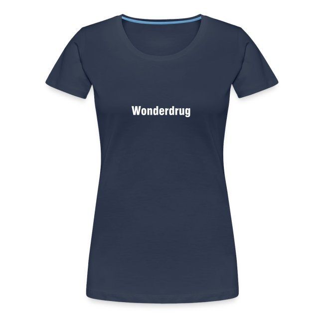Girlieshirt - Wonderdrug