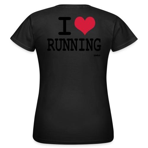 I love Running  ! - T-shirt Femme