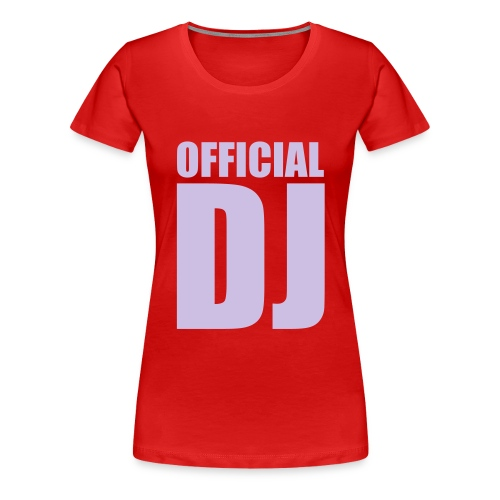 DJ - Women's Premium T-Shirt
