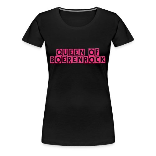 Queen of Boerenrock Dames Shirt - Vrouwen Premium T-shirt