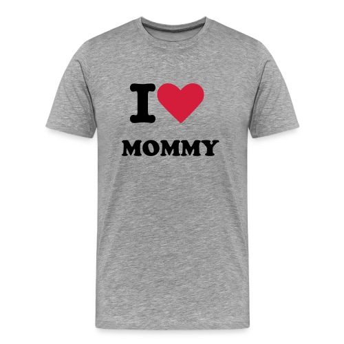 I LOVE MOMMY - Mannen Premium T-shirt