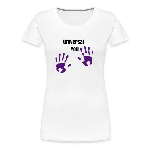 Universal You Womans hands - Women's Premium T-Shirt