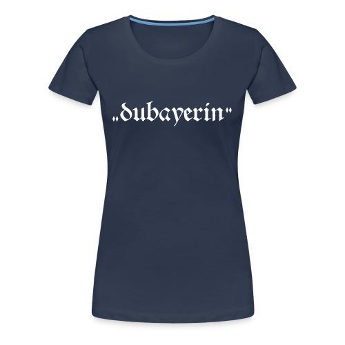 Dirndl Madln - Frauen Premium T-Shirt