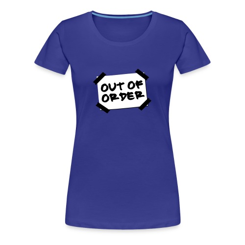Out of Order Tee - Women's Premium T-Shirt