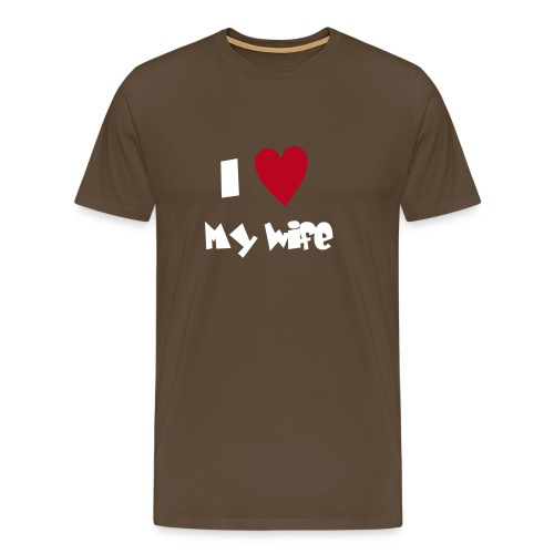 t-shirt homme i love my wife - T-shirt Premium Homme
