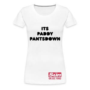 Its Paddy Pantsdown - Women's Premium T-Shirt