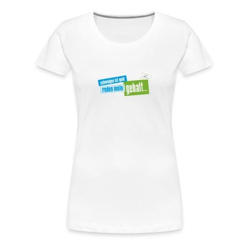 reden ist... new edition - Frauen Premium T-Shirt