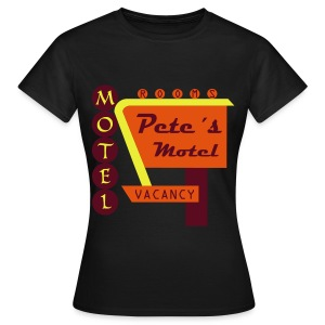 Pete´s Motel - Frauen T-Shirt